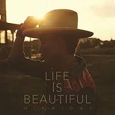Amazon | Life is Beautiful | 平井 大 | J-POP | 音楽